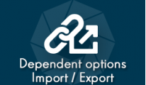 Dependent Options Import / Export