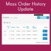 Mass Order History Update